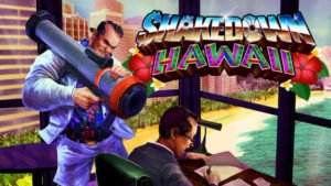 Shakedown: Hawaii - Nuovo trailer di gameplay